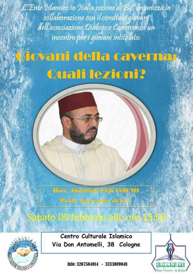"""L'Ente Islamico in Italia e l'Associazione Dialogo e convivenza organizzano un incontro intitolato """"Giovani delle caverne, Quali lezioni?"""""""