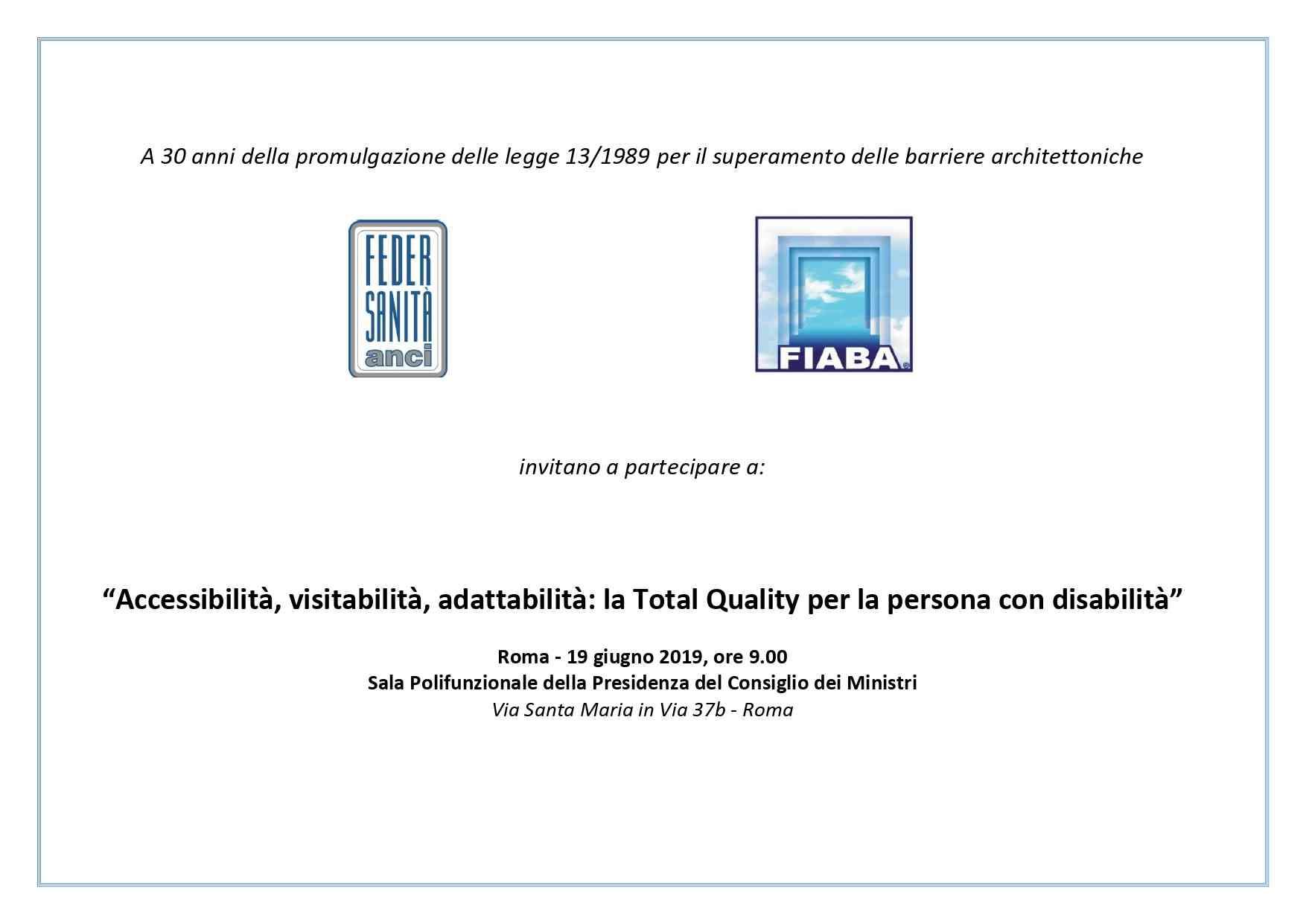 """Roma, Convegno""""Accessibilità, visitabilità, adattabilità: la Total Quality per la persona con disabilità"""""""